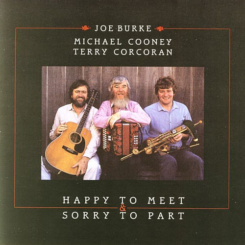 Happy To Meet & Sorry To Part by Joe Burke