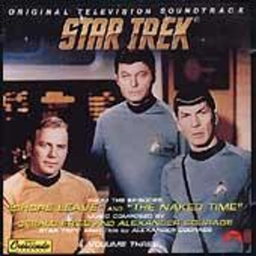 Star Trek Vol. 3: Shore Leave/The Naked Time by Alexander Courage