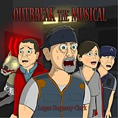 Outbreak the Musical by Logan Hugueny-Clark