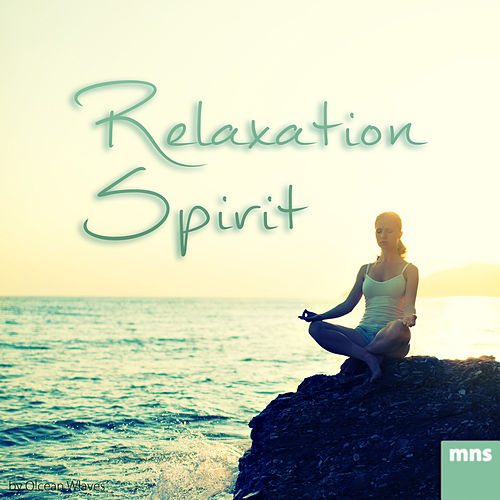 Relaxation Spirit by Ocean Waves
