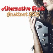 Alternative Rock Instinct 2015 by Various Artists