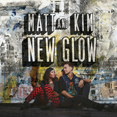 New Glow by Matt and Kim