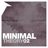 Minimal Theory, Vol. 2 by Various Artists