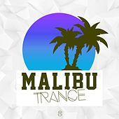 Malibu Trance, Vol. 8 by Various Artists
