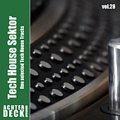 Tech House Sektor, Vol. 28 by Various Artists