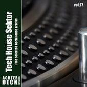 Tech House Sektor, Vol. 27 by Various Artists