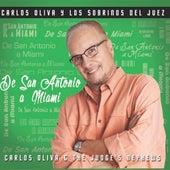 De San Antonio A Miami by Carlos Oliva Y Los Sobrinos...