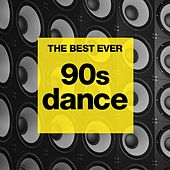 THE BEST EVER: 90s Dance von Various Artists