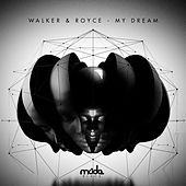 My Dream by Walker & Royce
