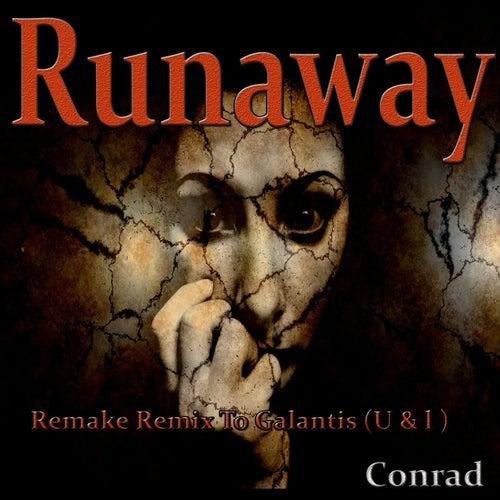Runaway (U & I) (Remake Remix to Galantis) by Conrad