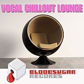 Vocal Chillout Lounge by Various Artists