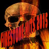 Firestone Hits 2015 by Various Artists