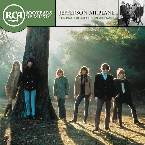 The Roar Of Jefferson Airplane by Jefferson Airplane