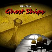 Ghost Ships by Alien Skin