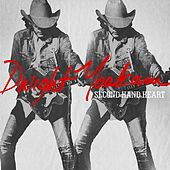 Second Hand Heart by Dwight Yoakam