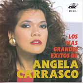 Sus Mas Grandes Exitos by Angela Carrasco