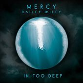 In Too Deep by Mercy