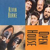 Open House by Kevin Burke