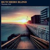 Thursday Girl by Butchers Blind