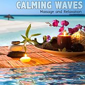 Calming Waves For Massage and Relaxation by Various Artists