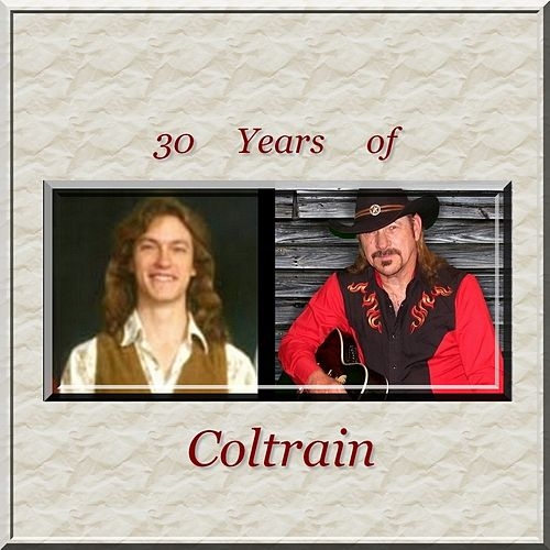 30 Years of Coltrain by J. K. Coltrain