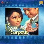 Pyar Ka Sapna (Original Motion Picture Soundtrack) by Various Artists