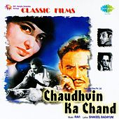 Chaudhvin Ka Chand (Original Motion Picture Soundtrack) by Various Artists