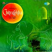 Chitralekha (Original Motion Picture Soundtrack) by Various Artists
