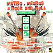 Metro, Micros y Rock and Roll, Vol. 2 by Various Artists