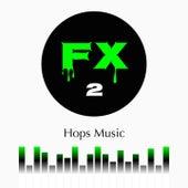FX, Vol. 2 by Daniel