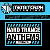 Hard Trance Anthems, Vol. 9 - EP by Various Artists
