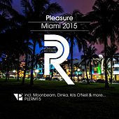 Pleasure Miami 2015 by Various Artists