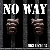 No Way (Deep Techouse) by Various Artists