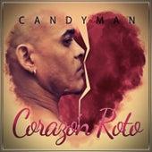 Corazon Roto by Candyman