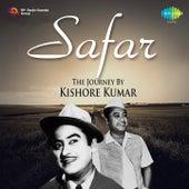 Safar: The Journey by Kishore Kumar by Kishore Kumar