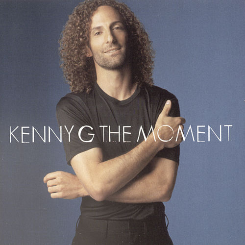 The Moment by Kenny G