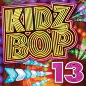 Kidz Bop 13 by KIDZ BOP Kids