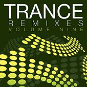 Trance Remixes, Vol. 9 - EP by Various Artists