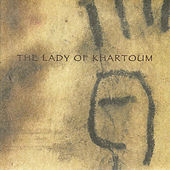 The Lady Of Khartoum by Garrison Fewell