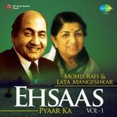 Ehsaas Pyaar Ka - Mohd. Rafi & Lata Mangeshkar, Vol. 1 by Lata Mangeshkar