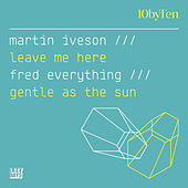 10 by Ten (Martin Iveson/Fred Everything) by Various Artists