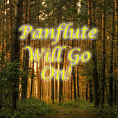Panflute Will Go On! by Spirit