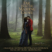 Far from the Madding Crowd (Original Motion Picture Soundtrack) by Craig Armstrong