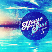 House Of Soul, Vol. 3 by Various Artists