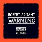 Warning by Robert Armani