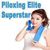 Piloxing Elite Superstar (The One Stop Body Shock) by Various Artists