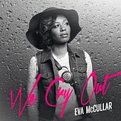 We Cry out (Radio Version) by Eva Mccullar