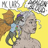 Dragon Blood by MC Lars