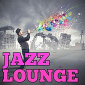 Jazz Lounge by Various Artists