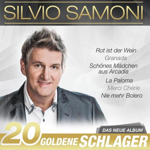 20 goldene Schlager by Silvio Samoni
